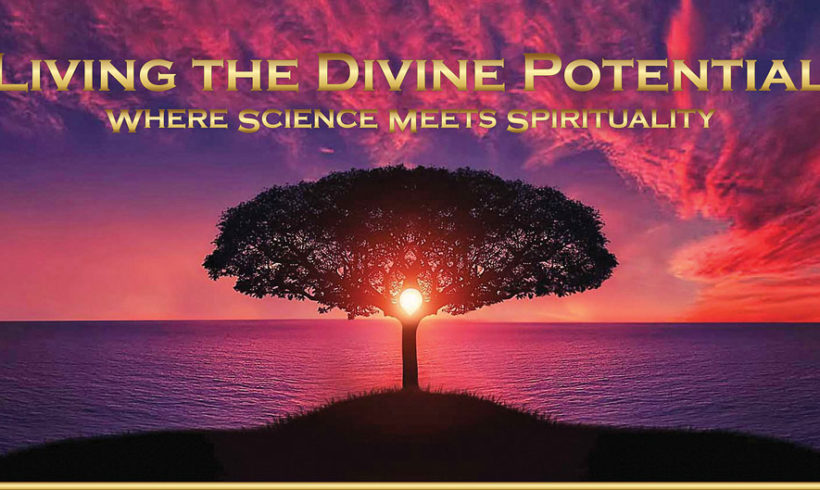 Conference : LIVING THE DIVINE POTENTIAL
