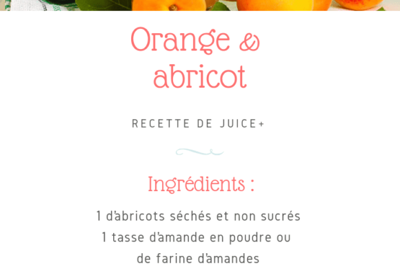 Orange et Abricot | Juice Plus +
